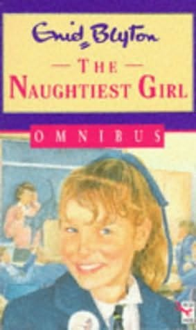 book cover of The Naughtiest Girl Omnibus