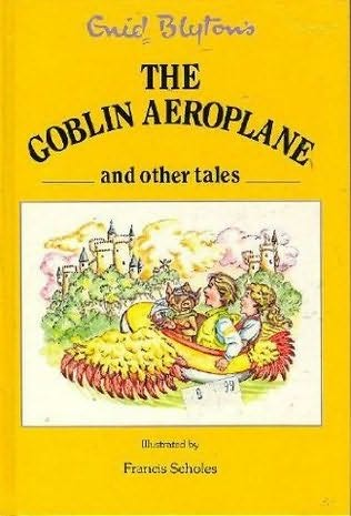 book cover of The Goblin Aeroplane and Other Stories