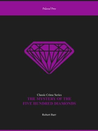 book cover of The Mystery of the Five Hundred Diamonds