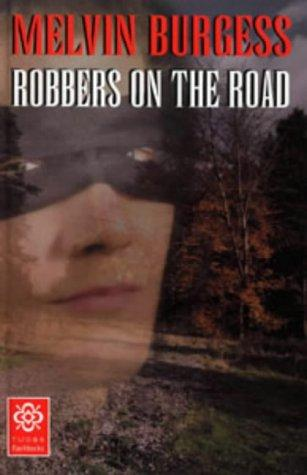 book cover of Robbers on the Road