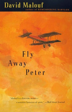 fly away peter david malouf Fly away peter has 1,175 ratings and 105 reviews roger said: bird's eye viewthis is an exquisite little novella that begins in beauty on the coast of.