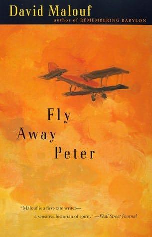 fly away peter by david malouf essay David malouf's fly away peter - fly away peter from david malouf.