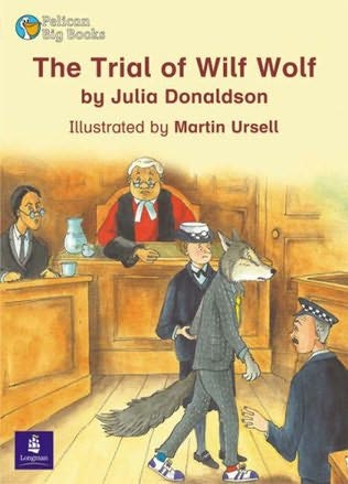 book cover of The Trial of Wilf Wolf