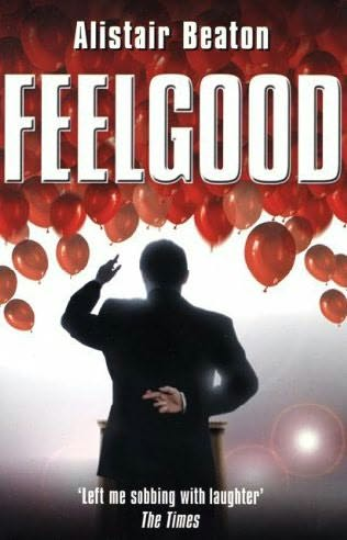 Feelgood by alistair beaton for Farcical part of speech