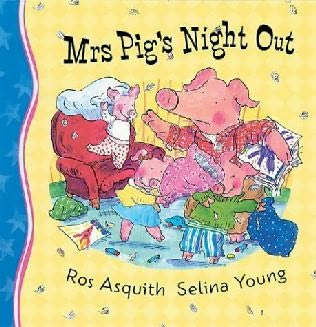 book cover of Mrs Pig\'s Night Out