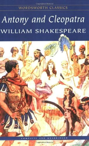 a discussion of shakespeares antony and celopatra Shakespeare wrote antony and cleopatra for adults  really seem more useful  in discussing shakespeare than in discussing sophocles.