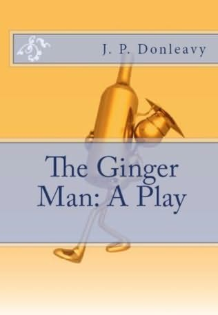 book cover of The Ginger Man: A Play
