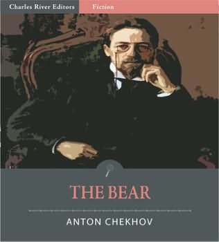 """analysis of the bear by anton chekhov The bear by anton chekhov summary the play """"the bear"""" is a farce it is full of  many absurd situations and remarks there are three main."""