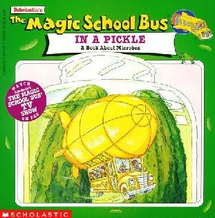 book cover of The Magic Schoolbus in a Pickle