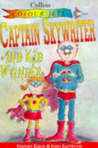 book cover of Captain Skywriter and Kid Wonder