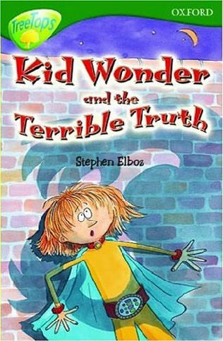 book cover of Kid Wonder and the Terrible Truth