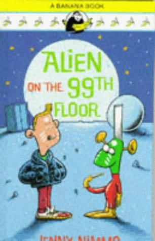 book cover of Alien on the 99th Floor