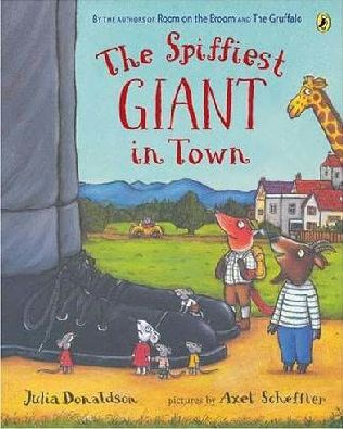 book cover of The Spiffiest Giant in Town