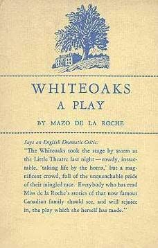 book cover of Whiteoaks - A Play