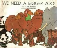 book cover of We Need a Bigger Zoo!