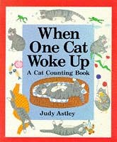 book cover of When One Cat Woke Up: A Cat Counting Book