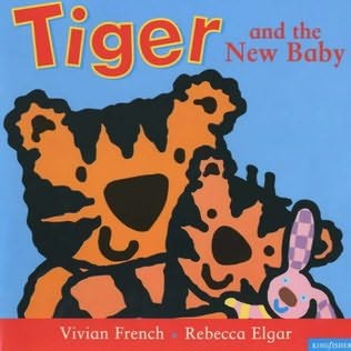book cover of Tiger and the New Baby