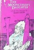 book cover of The Mooncusser\'s Daughter