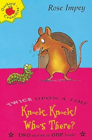 book cover of Knock! Knock! Who\'s There?
