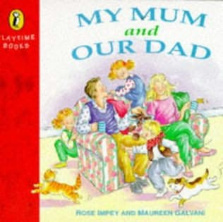 book cover of My Mum and Our Dad