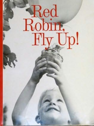 book cover of Red Robin, Fly Up!