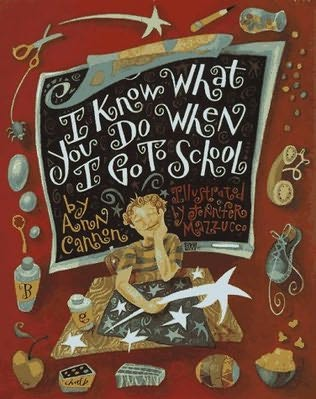 book cover of I Know What You Do When I Go to School