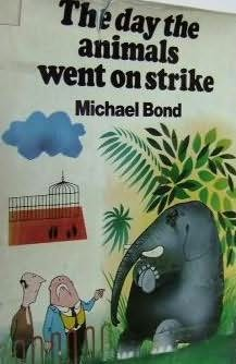 book cover of The Day the Animals Went on Strike