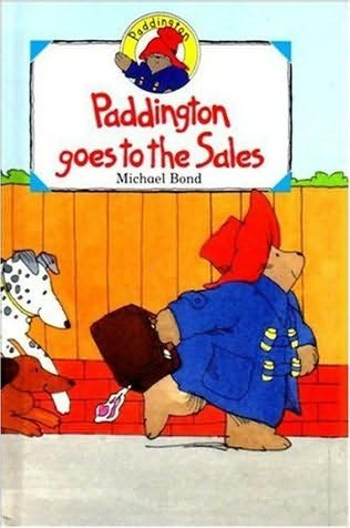 book cover of Paddington Goes To The Sales