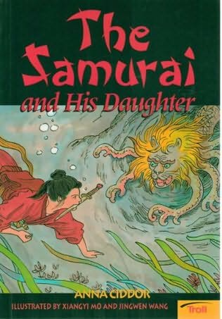 book cover of The Samurai and His Daughter