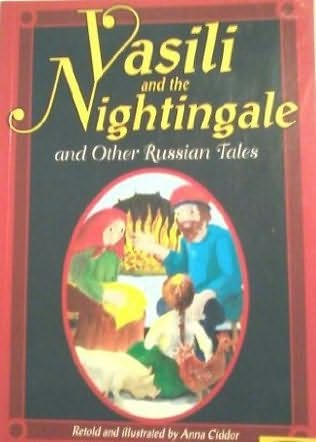 book cover of Vasili and the Nightingale and Other Russian Tales