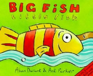 book cover of Big Fish, Little Fish