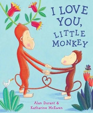 book cover of I Love You, Little Monkey