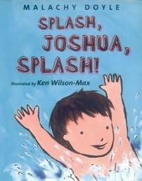 book cover of Splash, Joshua, Splash!