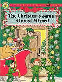 book cover of The Christmas Santa Almost Missed