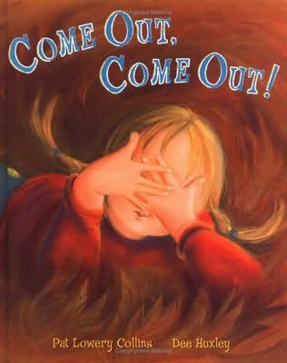 book cover of Come Out, Come Out!