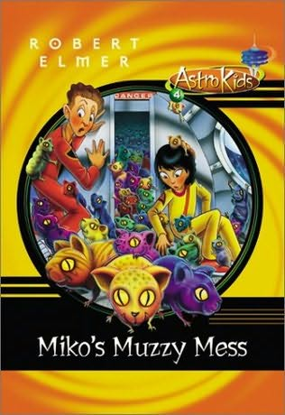 book cover of Miko\'s Muzzy Mess
