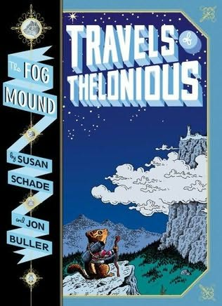 book cover ofTravels of Thelonious(Fog Mound, book 1)bySusan Schade