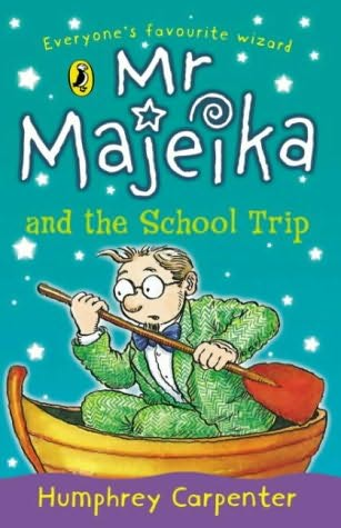book cover of Mr. Majeika and The School Trip