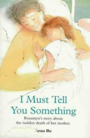 book cover of I Must Tell You Something