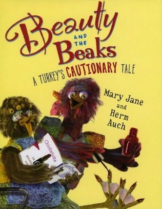book cover of Beauty and the Beaks: A Turkey\'s Cautionary Tale