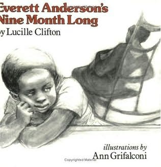 book cover of Everett Anderson\'s Nine Month Long
