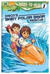 book cover of Diego\'s Baby Polar Bear Rescue