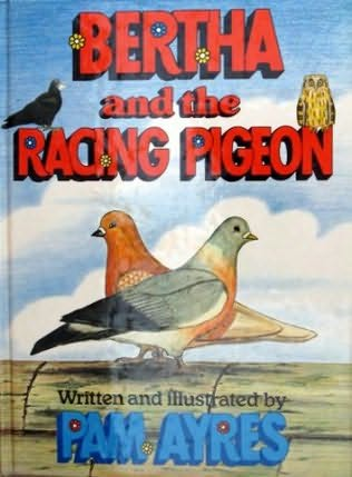 book cover of Bertha And The Racing Pigeon