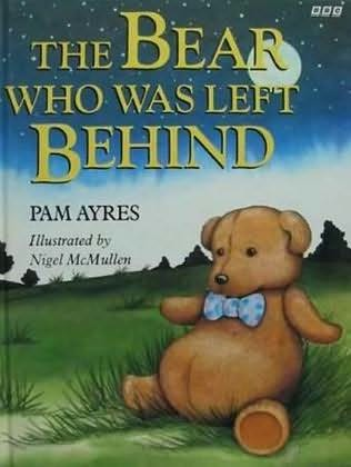 book cover of The Bear Who Was Left Behind