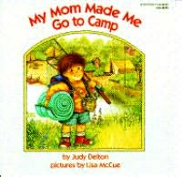 book cover of Mom Made Me Go to Camp