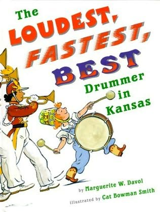 book cover of The Loudest, Fastest, Best Drummer in Kansas