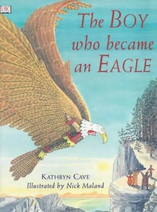 book cover of The Boy Who Became an Eagle