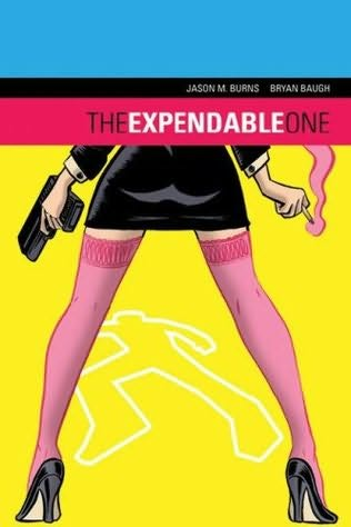 book cover of The Expendable One Vol 1