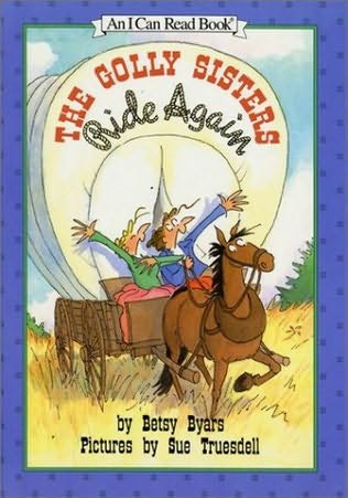 book cover of The Golly Sisters Ride Again