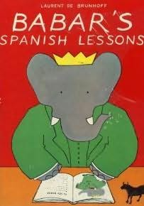 book cover of Babar\'s Spanish Lessons